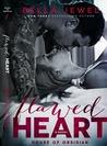 Flawed Heart (House of Obsidian, #1)