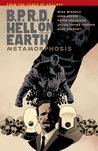 B.P.R.D. Hell on Earth, Vol. 12: Metamorphosis