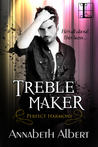 Treble Maker (Perfect Harmony, #1)