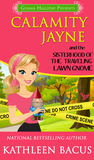 Calamity Jayne and the Sisterhood of the Traveling Lawn Gnome (Calamity Jayne, #8)