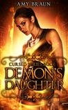 Demon's Daughter (Cursed, #1)