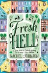 Fresh Hell (Notting Hell Trilogy, #3)