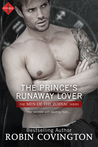 The Prince's Runaway Lover (Men of the Zodiac, #7)