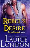 Rebel's Desire (Iron Portal, #4)