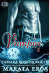 Vampire (Vampire: Alpha Claim, #1)