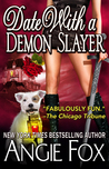 Date with a Demon Slayer (Demon Slayer #7.5)
