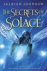 The Secrets of Solace (World of Solace, #2)