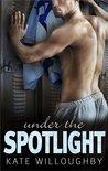 Under the Spotlight (In the Zone, #4)