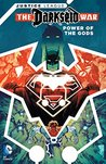 Justice League: Darkseid War - Power of the Gods