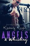Angels & Whiskey (Saddles & Racks, #1)