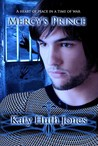 Mercy's Prince (He Who Finds Mercy, #1)