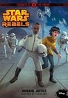 Imperial Justice (Star Wars Rebels: Servants of the Empire, #3)