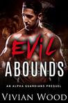 Evil Abounds (Alpha Guardians #1)