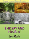 The Spy and His Boy