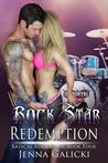Rock Star Redemption (Radical Rock Stars, #4)