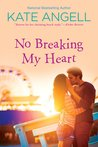 No Breaking My Heart (Barefoot William Beach, #5)