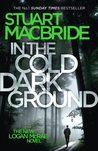 In the Cold Dark Ground (Logan McRae, #10)