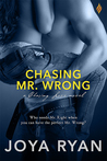 Chasing Mr. Wrong (Chasing Love, #4)