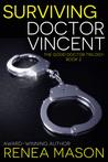 Surviving Doctor Vincent (The Good Doctor Trilogy, #2)