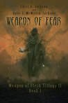 Weapon of Fear (Weapon of Flesh, #4)