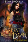 Darkest Before Dawn (The Veil, #3)