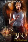Ties That Bind (The Veil, #5)