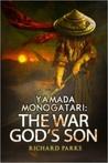 Yamada Monogatari: The War God's Son