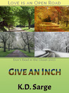 Give An Inch