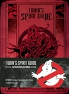Ghostbusters: Tobin's Spirit Guide