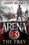 The Prey (Arena 13, #2)