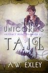 The Unicorn's Tail (Artifact Hunters #2.5)