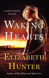 Waking Hearts (Cambio Springs, #3)