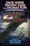 A Call to Vengeance (Honorverse: Manticore Ascendant, #3)