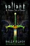 Valiant (Modern Faerie Tales #2)