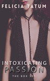 Intoxicating Passion Box Set (Intoxicating Passion, #1-5)