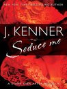Seduce Me (Stark Trilogy, #3.8)