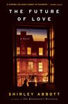 The Future of Love: A Novel