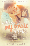 Where My Heart Breaks (A Willoughby Inn Love Story, #1)