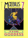 The Collected Fantasies, Vol. 7: The Goddess (The Collected Fantasies of Jean Giraud, #7)