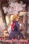 A Kind of Magic (Fairy Tale, #3)