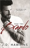 Brando: Part Two (Brando, #2)