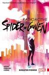 Spider-Gwen, Vol. 1: Greater Power