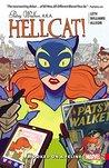 Patsy Walker, A.K.A. Hellcat!, Volume 1: Hooked On A Feline