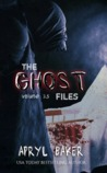 The Ghost Files 3.5 (The Ghost Files, #3.5)