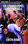 The Strange Crimes of Little Africa