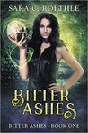 Bitter Ashes (Bitter Ashes, #1)