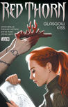 Red Thorn, Volume 1: Glasgow Kiss
