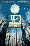 Barsk: The Elephants' Graveyard (Barsk, #1)