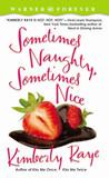 Sometimes Naughty, Sometimes Nice (Farrel Sisters, #2)