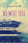 We Were Here (Modern Love Stories, #1)